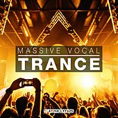 Massive Vocal Trance - EP by Various Artists