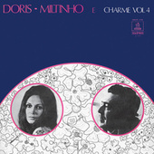 Doris, Miltinho E Charme (Vol. 4) de Miltinho