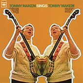 Tommy Makem Sings Tommy Makem by Tommy Makem