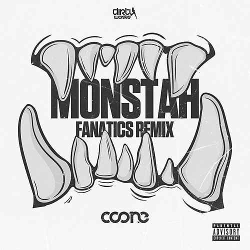 Monstah (Fanatics Remix) by Coone