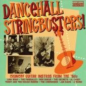 Dancehall Stringbusters! V1 von Various Artists