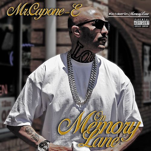 On Memory Lane de Mr. Capone-E