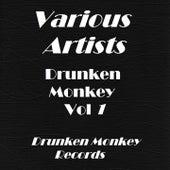 Drunken Monkey, Vol. 1 by Various Artists