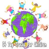 34 Top Tracks For Children de Canciones Para Niños