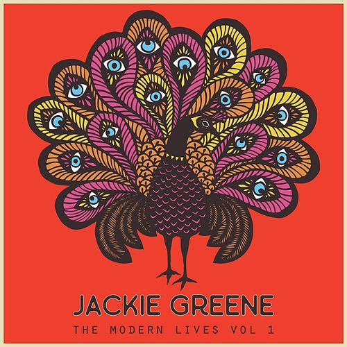 The Modern Lives Vol. 1 by Jackie Greene