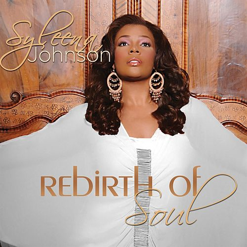 Rebirth Of Soul by Syleena Johnson