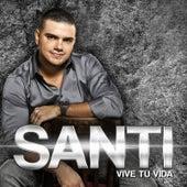 Vive Tu Vida de Santi