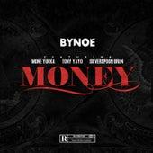 Money (feat. Tony Yayo, MonE Yukka & Silverspoon Brun) de Bynoe