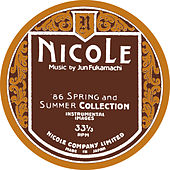 Nicole (1986 Spring And Summer Collection - Instrumental Images) de Jun Fukamachi