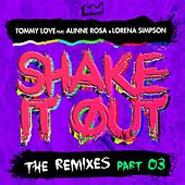 Shake It Out: The Remixes, Pt. 3 de DJ Tommy Love