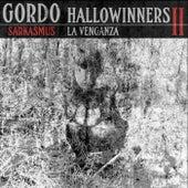 Hallowinners II: La Venganza de Gordo Sarkasmus