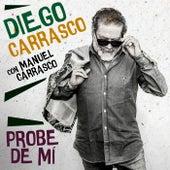 Probe De Mí by Manuel Carrasco