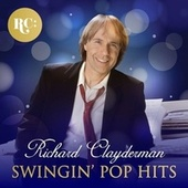 Swinging Pop Hits von Richard Clayderman
