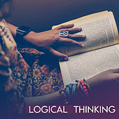 Logical Thinking – Soft Music, Classical Sounds to Study, Music for Better Focus, Easy Listening by Studying Music
