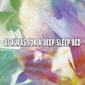 81 Auras For A Deep Sleep Bed by Deep Sleep Music Academy