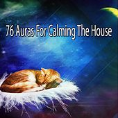 76 Auras For Calming The House by Ocean Sounds Collection (1)