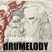 Groteska by Drumelody