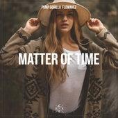 Matter of Time by Flowavez