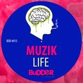 Life by Muzik!