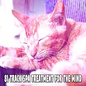 81 Track Spa Treatment For The Mind by S.P.A