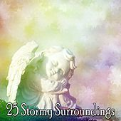 25 Stormy Surroundings by Thunderstorm