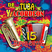 De Tuba y Acordeon by Various Artists