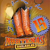 15 Norteñas Bailables by Various Artists