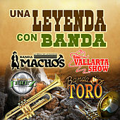 Una Leyenda Con Banda by Various Artists