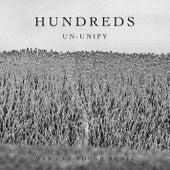 Un-Unify (Mano Le Tough Remix) by Hundreds