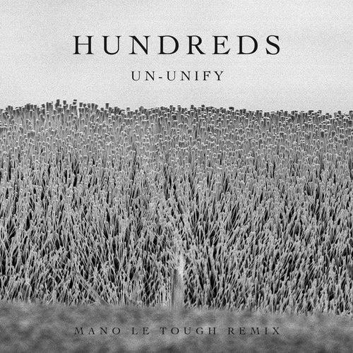 Un-Unify (Mano Le Tough Remix) von Hundreds