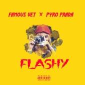Flashy (feat. Famous Vet) von Pyro Prada