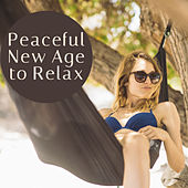Peaceful New Age to Relax – Calming Sounds, Stress Relief, Easy Listening, Relaxation Melodies, Healing Waves von Soothing Sounds