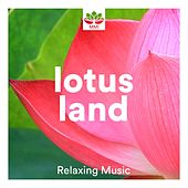 Lotus Land - Spa Music, Calming Music, Relaxing Music, Life is Love by Meditation Music Guru