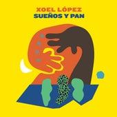 Sueños y Pan by Xoel López