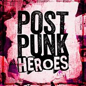 Post Punk Heroes von Various Artists