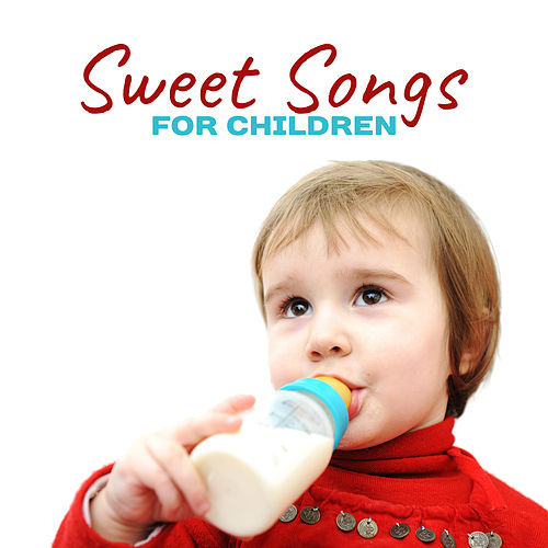 Sweet Songs for Children – Classical Music for Babies, Stimulate to Healthy Development, Wolfgang Amadeus Mozart, Ludwig van Beethoven by Baby Mozart Orchestra