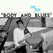 Body and Blues by Eric Séva