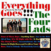 Everything Goes !!! von The Four Lads