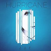 Hurricane by Zoé