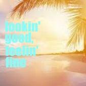Lookin' Good, Feelin' Fine by Various Artists