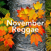 November Reggae by Various Artists