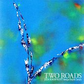 Two Roads by Julia Seager-Scott