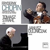 Chopin: Transcriptions for Cello & Piano by Tomasz Strahl