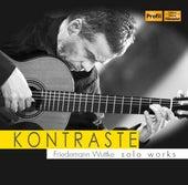 Kontraste: Friedemann Wuttke Solo Works by Friedemann Wuttke