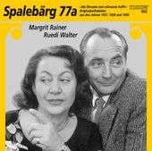 Spalebärg 77a: Bis Ehrsams zem schwarze Kaffi de Ruedi Walter