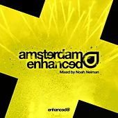 Amsterdam Enhanced 2017, Mixed by Noah Neiman - EP von Various Artists