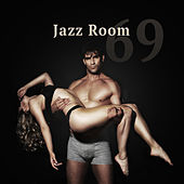 Jazz Room 69 – Romantic Jazz Music, Sensual Jazz for Lovers, Making Love, Sexy Jazz Vibes von Gold Lounge