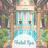 Hotel Spa – 15 Relaxing Songs for Massage, Sleep, Wellness, Pure Mind, Bliss Spa, Soft Music de Zen Meditation and Natural White Noise and New Age Deep Massage