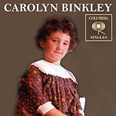 Columbia Singles by Carolyn Binkley
