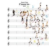 C'mon in~ by Eason Chan